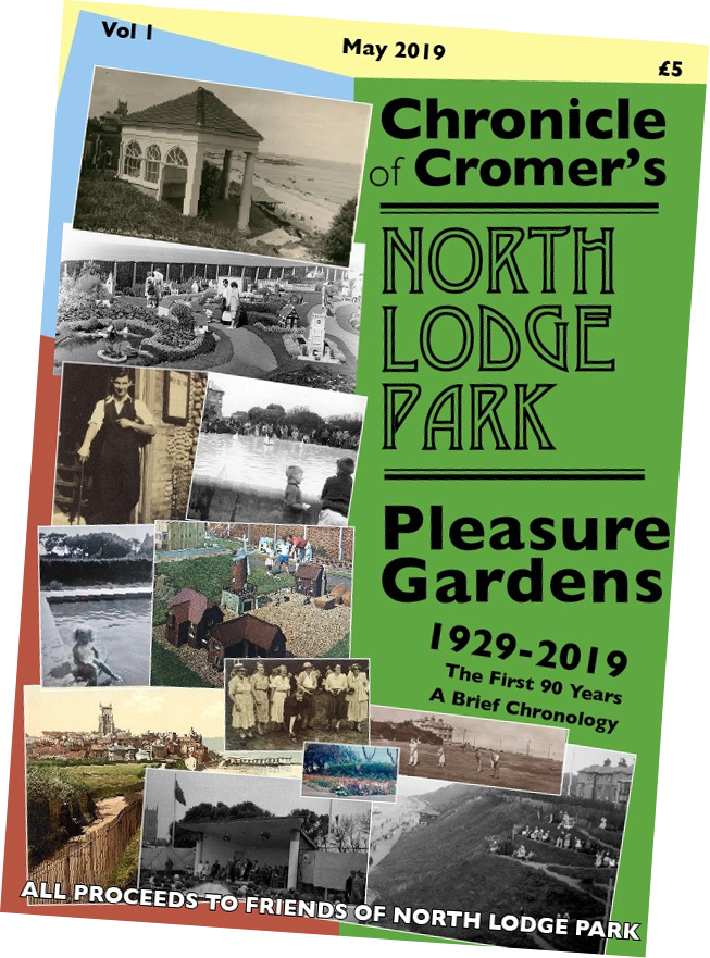 Chronicles of Cromer's North Lodge Park